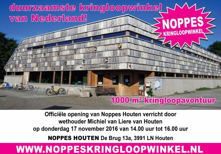 Heropening Noppes Houten het duurzaamste kringloopwarenhuis van Nederland!